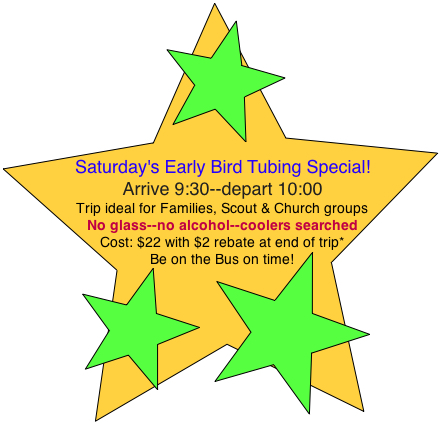 Tubing-Early Bird Special